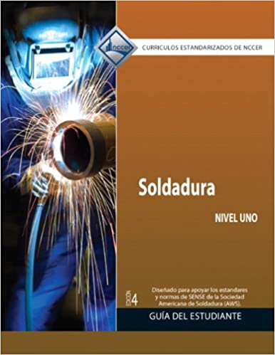 Welding Level 1 Trainee Guide in Spanish (Domestic Version) (4th Edition) 4th Edition