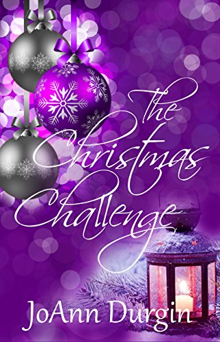 (The Christmas Challenge: A Contemporary Christian Romance Novel (Serendipity Christmas Series Book 1))