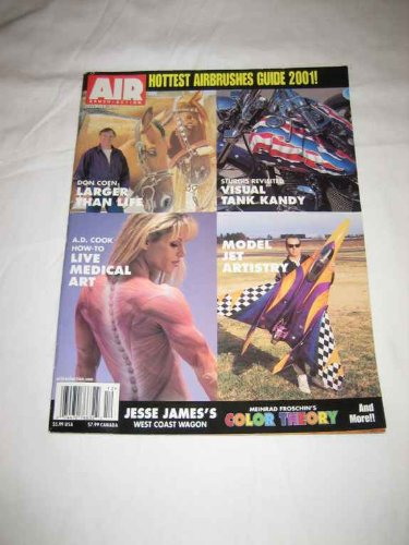 Airbrush Action V.17 #4 Dec. 2001 Model Jet Artistry A.D. Cook Sturgis Jesse James