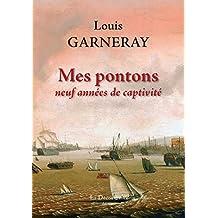Mes pontons: Neuf années de captivité (MARINE) (French Edition)