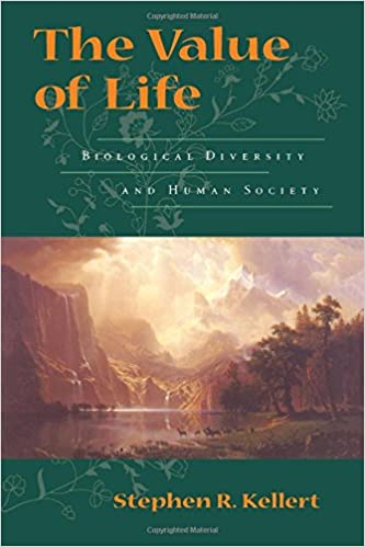 the value of life biological diversity and human society stephen  the value of life biological diversity and human society reprint edition