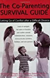 The Co-Parenting Survival Guide, Jeffrey Zimmerman and Elizabeth Thayer, 1572242450