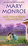 God Don't Make No Mistakes (God Don't Like Ugly Book 6)