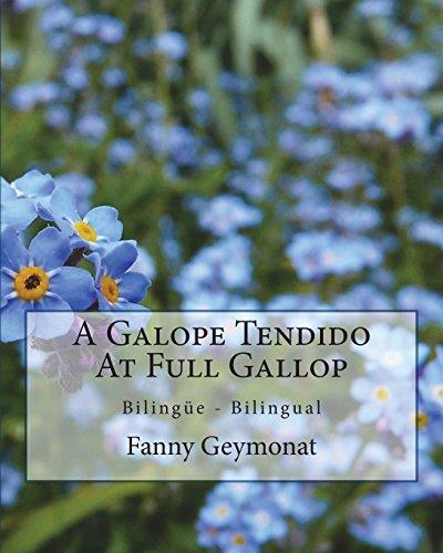 A Galope Tendido At Full Gallop: Memorias del campo en Uruguay - Memories of the Uruguayan countryside (Spanish Edition)
