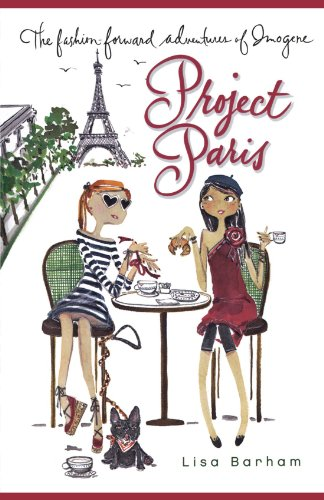 Project Paris (The Fashion-Forward Adventures of Imogene) (Rim Hpi)