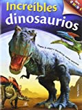img - for Increibles dinosaurios / Amazing Dinosaurs (Abre Y Descubre / Open and Discover) (Spanish Edition) book / textbook / text book