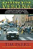 A Season with Verona, Tim Parks, 1611457335