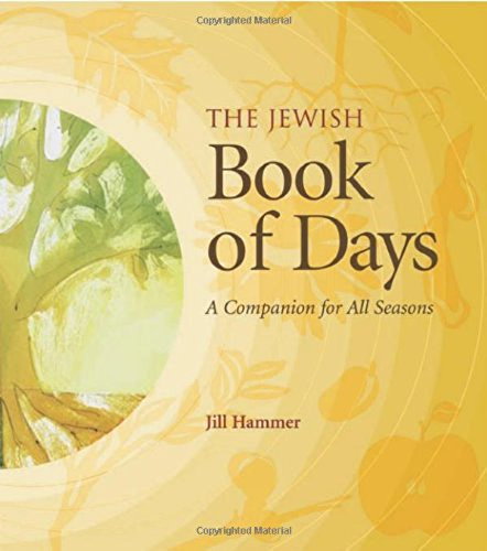 The Jewish Book of Days: A Companion for All Seasons (English Edition)