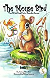 The Mouse Bird (The Wish Fish Early Reader Series Book 1)