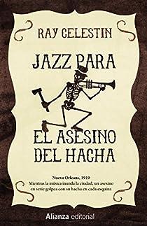 Jazz para el Asesino del Hacha par Celestin
