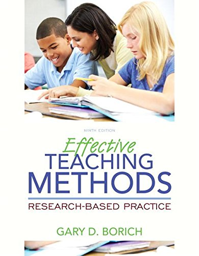 Effective Teaching Methods: Research-Based Practice, Loose-Leaf Version (9th Edition)