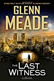 The Last Witness: A Thriller