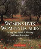 Women's Lives, Women's Legacies, Rachael Freed, 157749119X