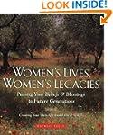 Women's Lives, Women's Legacies: Pass...