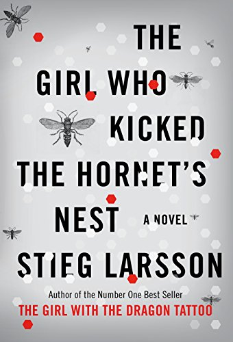 (The Girl Who Kicked the Hornet's Nest (Millennium Trilogy))