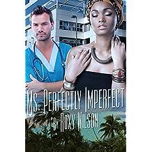 Ms. Perfectly Imperfect: BBW BWWM Interracial Romance