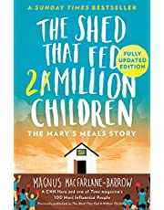 The Shed That Fed 2 Million Children: The Mary's Meals Story
