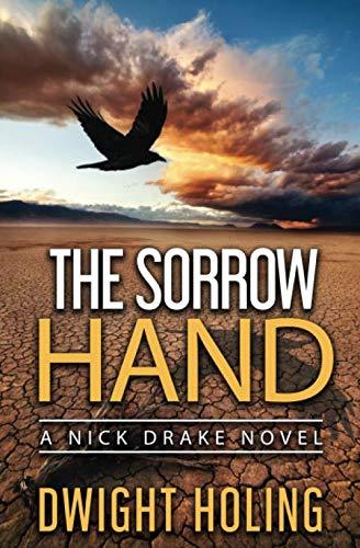 The Sorrow Hand (A Nick Drake Novel) (Volume 1) (Super Cheap Couches)