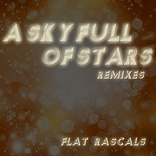 A Sky Full of Stars (Remixes) (Remix Stars Full Sky Of)