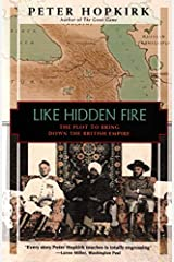 Like Hidden Fire: The Plot to Bring Down the British Empire Paperback