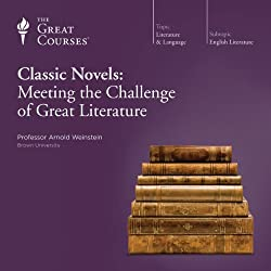 Classic Novels: Meeting the Challenge of Great Literature