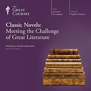 Classic Novels: Meeting the Challenge of Great Literature Lecture