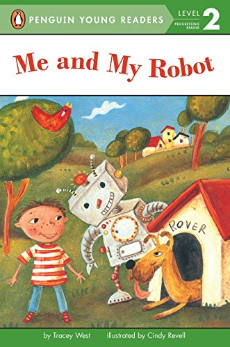 Me and My Robot (Penguin Young Readers, Level 2)