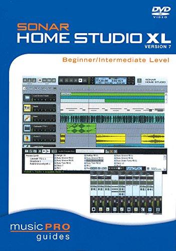 Sonar 7 Studio - Sonar Home Studio XL Version 7 - Beginner/Intermediate Level: Music Pro Guides (Music Pro Guide Books & DVDs)