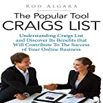 The Popular Tool Craigs List: Understanding Craigs List Aad Discover Its Benefits That Will Contribute to the Success of Your Online Business | Rod Algara