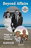 Beyond Affairs, James Vaughan and Peggy Vaughan, 0553202081