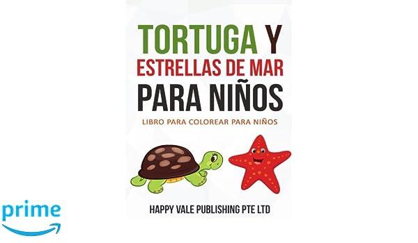 Amazon.com: Tortuga Y Estrellas De Mar Para Niños: Libro para ...