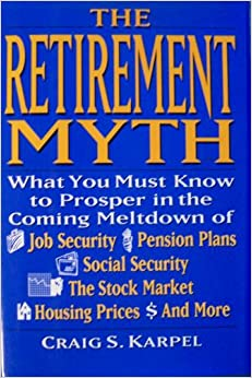 the retirement myth craig karpel pdf