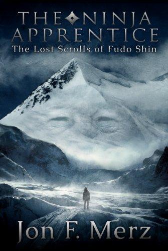 The Ninja Apprentice: The Lost Scrolls of Fudo Shin: Book 1 in The Ninja Apprentice Series