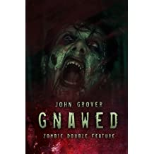 Gnawed: Zombie Double Feature