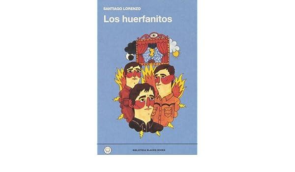 los huerfanitos de santiago lorenzo