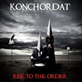 Rise To The Order by Konchordat (2016-05-13)