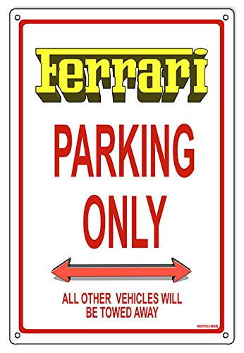 Miscellaneous Parking Signs (Ferrari Parking Only Sign 12