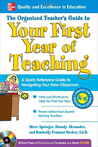 The Organized Teacher's Guide to Your First Year of Teaching with CD-ROM (Lesson Grade 5th Plan)