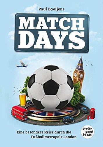 MATCHDAYS: Eine besondere Reise durch die Fußballmetropole London