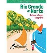 Rio Grande do Norte. Cultura e Lugar. Geografia