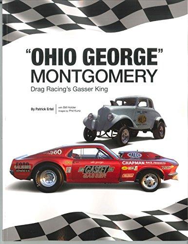 Ohio George Montgomery Drag Racing's Gasser King