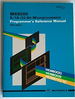Book M68000 8-/16-/32-Bit Microprocessors: Programmer's Reference Manual by Motorola (1986-12-23)