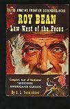 Roy Bean, C. L. Sonnichsen, 080329204X