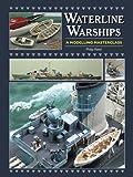Waterline Warships, Philip Reed, 1848320760