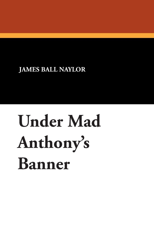 Download Under Mad Anthony's Banner pdf