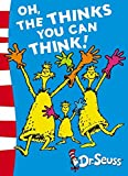 Oh, the Thinks You Can Think! Green Back Book