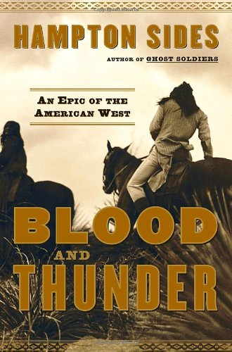 Blood and Thunder: An Epic of the American West, Sides, Hampton