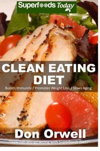 Clean Eating Diet Antioxidants Phytochemicals