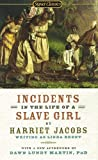 img - for Incidents in the Life of a Slave Girl (Signet Classics) book / textbook / text book
