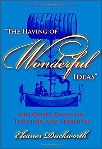 com the having of wonderful ideas and other essays on the having of wonderful ideas and other essays on teaching and learning 3rd edition